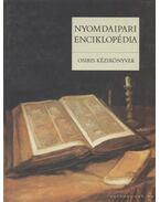 Nyomdaipari enciklopédia - Gara Miklós (szerk.)