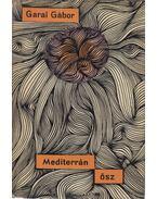 Mediterrán ősz (Dedikált) - Garai Gábor