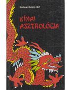 Kínai asztrológia - Garamvölgyi Edit