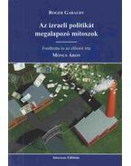 Az izraeli politikát megalapozó mítoszok - Garaudy, Roger
