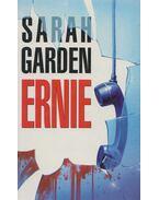 Ernie - Garden, Sarah