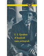 A baglyok nem pislognak - Gardner,E. S.