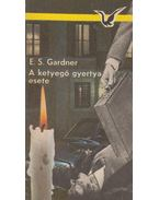 A ketyegő gyertya esete - Gardner, Erle Stanley