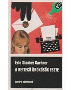 A rettegő örökösök esete - Gardner, Erle Stanley