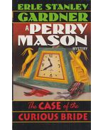 The case of the curious bride - Gardner, Erle Stanley