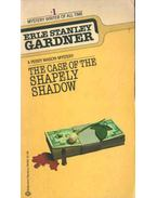 The Case of the Shapely Shadow - Gardner, Erle Stanley