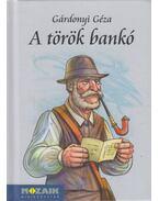 A török bankó - Gárdonyi Géza