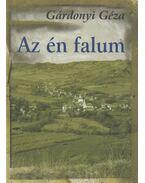 Az én falum - Gárdonyi Géza