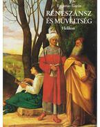 Reneszánsz és műveltség - Garin, Eugenio