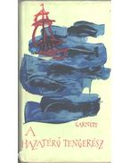 A hazatérő tengerész (dedikált) - Garnett, David