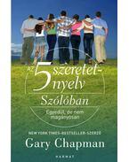 Az 5 szeretetnyelv: Szólóban - Gary Chapman