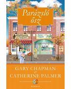 Parázsló ősz - Gary Chapman,  Catherine Palmer
