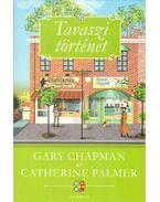 Tavaszi történet - Gary Chapman,  Catherine Palmer