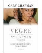 Végre egy nyelvet beszélünk - Gary Chapman