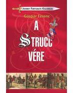 A strucc vére - Johnny Fortunate kalandjai - Gáspár Ferenc