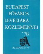 Budapest főváros levéltára közleményei '78 - Gáspár Ferenc