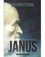 Janus - Trubadúrvarázs - Gáspár Ferenc