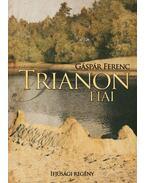 Trianon fiai - Gáspár Ferenc