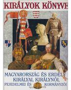 Királyok könyve - Gáspár Zsuzsa, Horváth Jenő (szerk.)