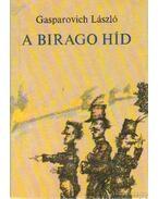 A Birago híd - Gasparovich László