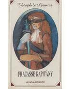 Fracasse kapitány - Gautier, Théophile
