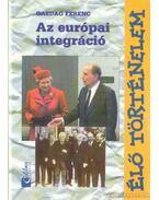 Az európai integráció - Gazdag Ferenc