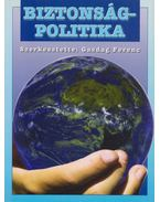 Biztonságpolitika - Gazdag Ferenc