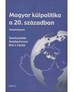Magyar külpolitika a 20. században - Gazdag Ferenc, Kiss J. László