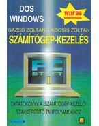 Számítógép-kezelés I. - Gazsó Zoltán, Kocsis Zoltán