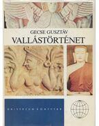 Vallástörténet - Gecse Gusztáv