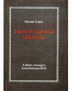 Tanúk és vádlottak vallomásai - Gecsei Lajos