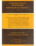 Csongrád megy évszázadai történelmi olvasókönyv 2 - Géczi Lajos, Labádi Lajos, G. Tóth Ilona