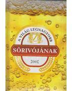 A világ legnagyobb sörivójának - Géczi Zoltán, Szabó Zsolt