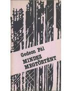 Mindez megtörtént (dedikált) - Gedeon Pál