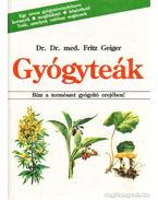 Gyógyteák - Geiger, Fritz dr.