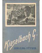 Gejka Kieselbach - jubilejná vystava