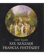 XIX. századi francia festészet - Gellér Katalin