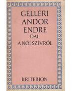 Dal a női szívről - Gelléri Andor Endre