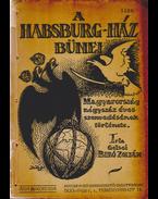 A Habsburg-ház bűnei - Gelsei Bíró Zoltán