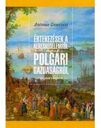 Értekezések a kereskedelemről, avagy a polgári gazdaságról - Válogatott részletek (1765-1769) - Genovesi, Antonio