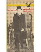 A türelmes Maigret - Georges Simenon