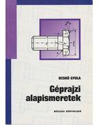 Géprajzi alapismeretek - Ocskó Gyula