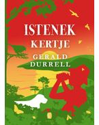 Istenek kertje - Gerald Durrell