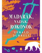 Madarak, vadak, rokonok - Gerald Durrell