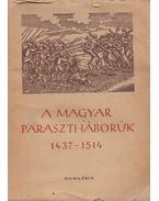 A magyar parasztháborúk irodalma 1437-1514 - Geréb László