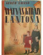 Mátyás király lantosa - Geréb László