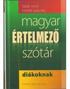 Magyar értelmező szótár diákoknak - Gerencsér Ferenc