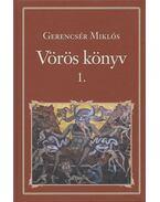 Vörös könyv 1. - Gerencsér Miklós