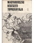 Magyarország régészeti topográfiája 6. - A szeghalmi járás - Gerevich László, Ecsedy István, Kovács László, Maráz Borbála, Torma István