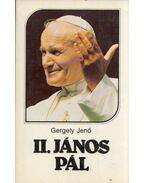 II. János Pál - Gergely Jenő